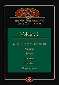 The New Interpreter s® Bible Commentary Volume I  Introduction to the Pentateuch Genesis Exodus Leviticus Numbers Deuteronomy