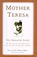 Mother Teresa: No Greater Love