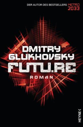 Future: Roman (German Edition)