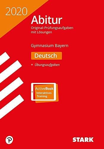 STARK Abiturprüfung Bayern 2020 - Deutsch: Ausgabe mit ActiveBook
