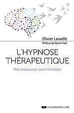 L'hypnose thérapeutique d'Olivier Laruelle