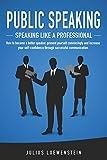PUBLIC SPEAKING - Speaking like a...
