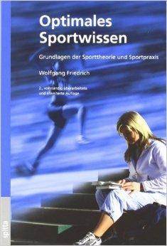 Optimales Sportwissen: Grundlagen der Sporttheorie und Sportpraxis ( 25. Juni 2007 )