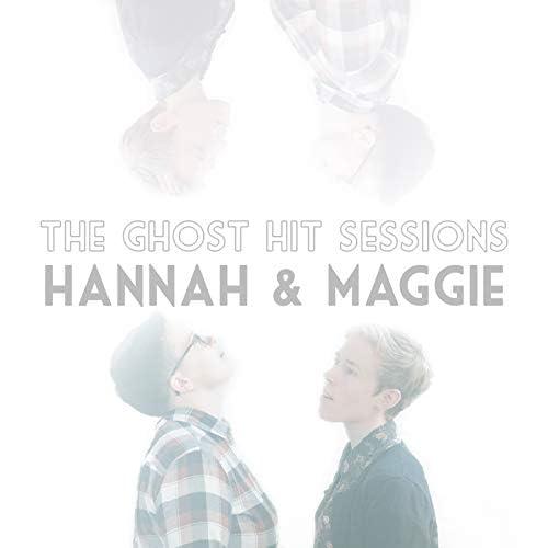 Hannah & Maggie