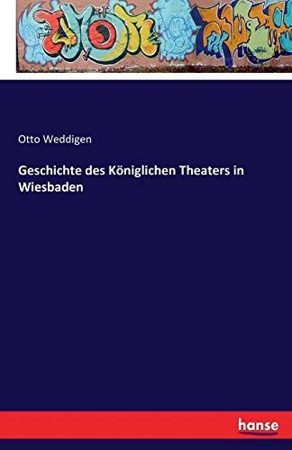 Geschichte des Königlichen Theaters in Wiesbaden