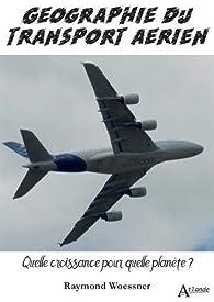 La crise du transport aérien par Raymond Woessner