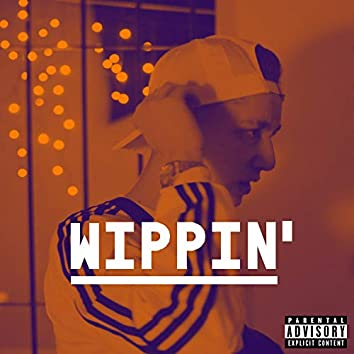 Wippin' (feat. Mania & Wolf)