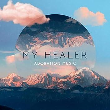 My Healer (feat. Brielle Rathbun)