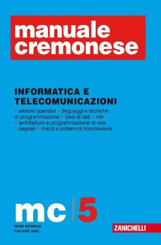 Manuale Cremonese informatica e telecomunicazione (Vol. 5)