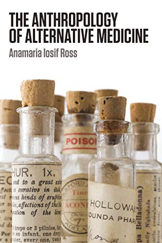 Compare Textbook Prices for The Anthropology of Alternative Medicine 1 Edition ISBN 9781845208028 by Ross, Anamaria Iosif
