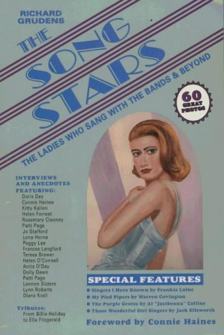 The Song Stars: The Ladies Who Sang With the Bands and Beyond