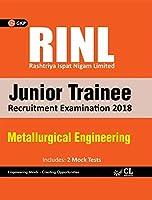 RINL (Rashtriya Ispat Nigam Limited) Junior Trainee - Metallurgical Engineering