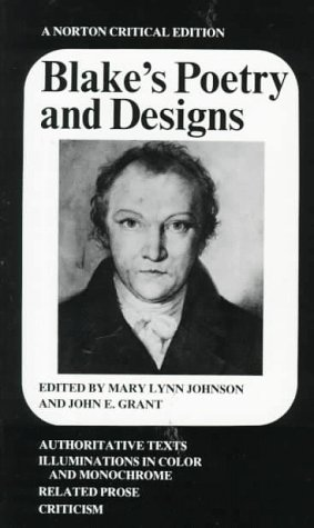 Blake's Poetry and Designs (Norton Critical Edition). Second Edition.