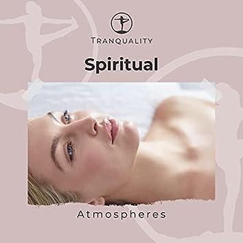 A Natural Spa: Spiritual Atmospheres