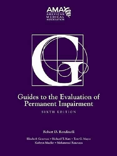 Compare Textbook Prices for Guides to the Evaluation of Permanent Impairment, Sixth Edition 6 Edition ISBN 9781579478889 by American Medical Association,Robert Rondinelli