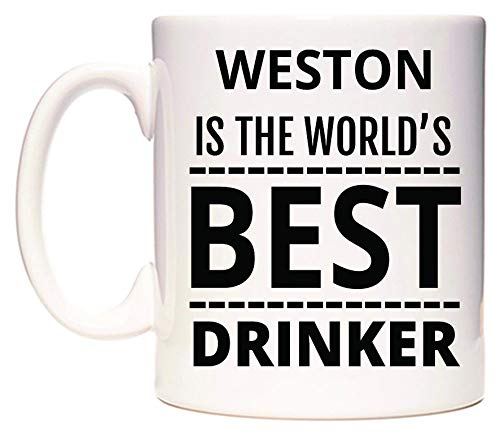 WeDoMugs Weston is The World's Best Drinker Becher