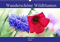 Wunderschoene Wildblumen (Wandkalender 2022 DIN A3 quer): Bluehendes fuer einen natuerlichen Garten, als Nahrungsquelle fuer Bienen und Co. (Monatskalender, 14 Seiten )