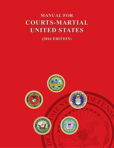 Manual for Courts-martial United States (2016 EDITION) (English Edition)