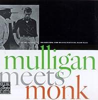 Mulligan Meets Monk [12 inch Analog]