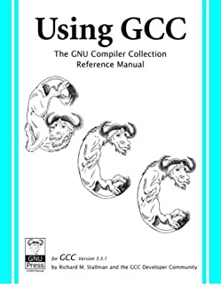 Using GCC: The GNU Compiler Collection Reference Manual for GCC 3.3.1
