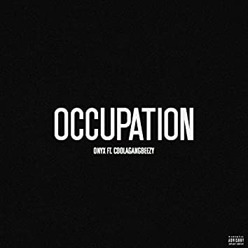 Occupation (feat. Coolagangbeezy)