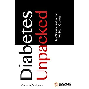buy  Diabetes Unpacked: Just Science and Sense. No ... Books