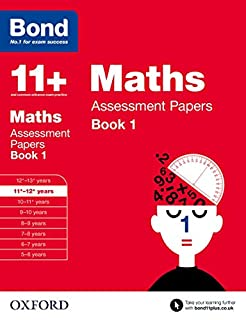 Bond 11+: Maths Assessment Papers: 11+-12+ years Book 1 (0192740180)   Amazon price tracker / tracking, Amazon price history charts, Amazon price watches, Amazon price drop alerts