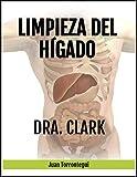 Limpieza del Hígado de la Dra. Clark