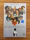 Le Satiricon / Petrone / Réf54548 - Le Livre de Poche