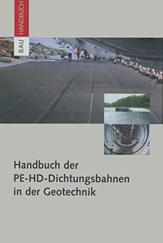 Handbuch der PE-HD-Dichtungsbahnen in der Geotechnik