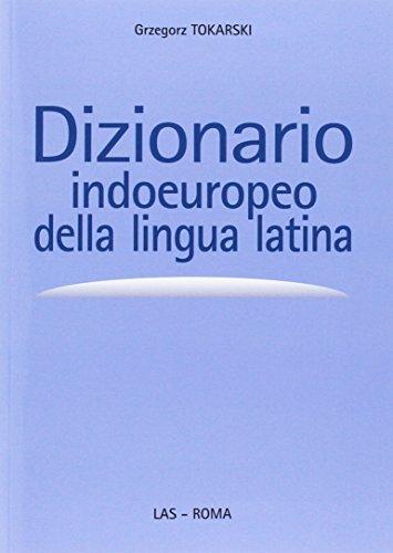 Dizionario indoeuropeo della lingua latina