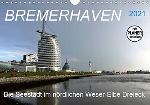 BREMERHAVEN - 2021 (Wandkalender 2021 DIN A4 quer)