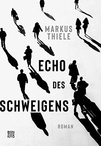 Buchseite und Rezensionen zu 'Echo des Schweigens: Roman' von Thiele, Markus