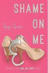 Shame On Me (Fool Me Once Book 2) Kindle Edition