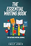 THE ESSENTIAL WRITING BOOK: TOP AUTHORS WRITING JOURNAL (English Edition)