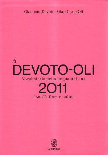 Il Devoto-Oli. Vocabolario della lingua italiana 2011. Con CD-ROM