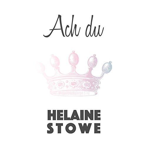 Helaine Stowe