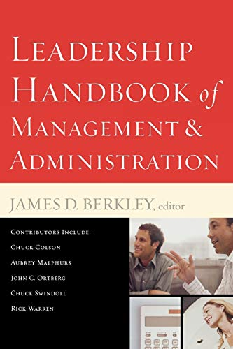 Compare Textbook Prices for Leadership Handbook of Management and Administration Expanded, Revised Edition ISBN 9780801068140 by Berkley, James D.