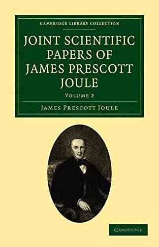 [Joint Scientific Papers of James Prescott Joule] (By: James Prescott Joule) [published: June, 2011]