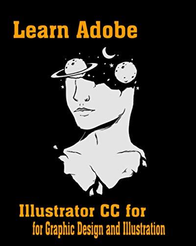 Paperback - Learn Adobe Illustrator CC for Graphic Design and Illustration