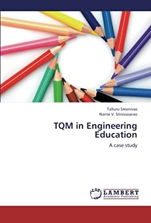 TQM in Engineering Education: A case study