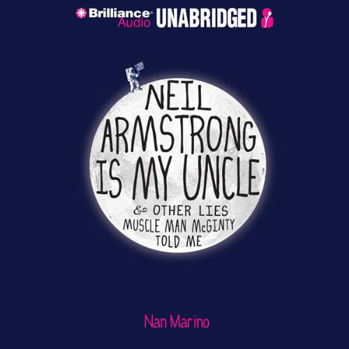 Neil Armstrong Is My Uncle & Other Lies Muscle Man McGinty Told Me cover art