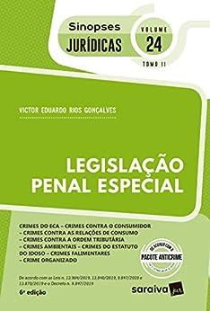 Sinopses - Legislação Penal Especial - Crimes do Eca - Vol. 24 - Tomo Ii - 6ª Edição 2020