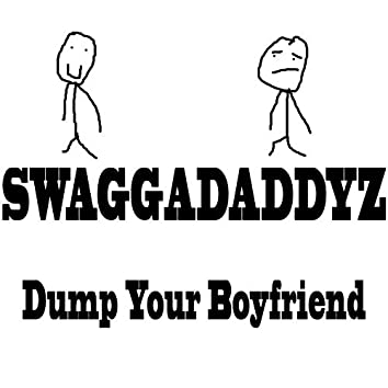 Dump Your Boyfriend