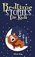 Bedtime Stories for Kids: A Collection of the Best Heroes, Fairies, Animals, and Princes Adventure Tales to Help Children Fall Asleep Fast at Night and Feel Calm Having Beautiful Dreams