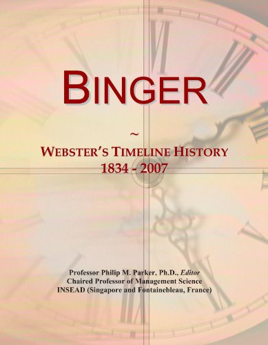 Binger: Webster's Timeline History, 1834 - 2007