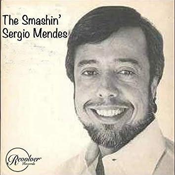 The Smashin' Sergio Mendes