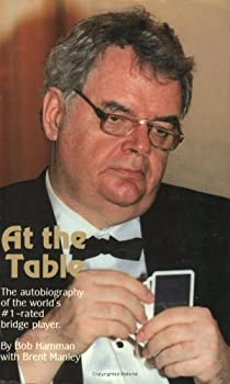 Paperback At the Table: The Autobiography of the World's #1 Rated Bridge Player Book