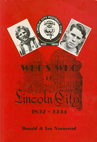 Who's Who of Lincoln City, 1892-1994