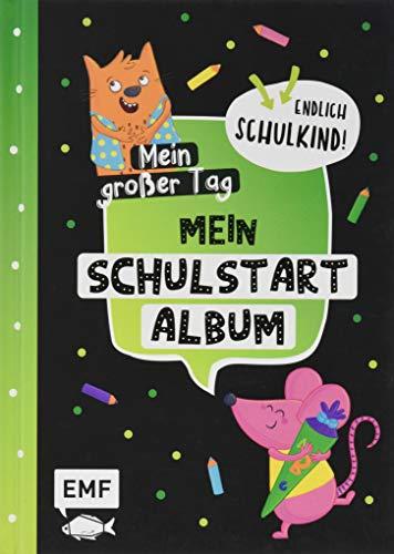 Mein großer Tag – Endlich Schulkind! – Mein Schulstart-Album